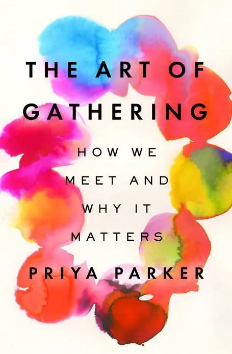 کتاب The Art of Gathering